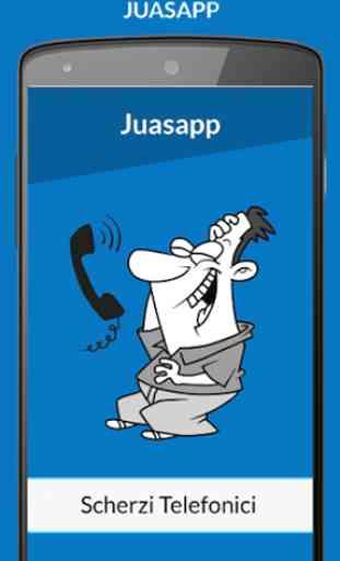 Juasapp - Scherzi Telefonici 4