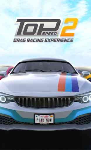 Top Speed 2: Drag Rivals & Nitro Racing 2